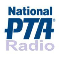 PTA Radio - National Parent Teachers Association