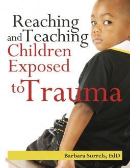 Reaching And Teaching Children Exposed to Trauma 2