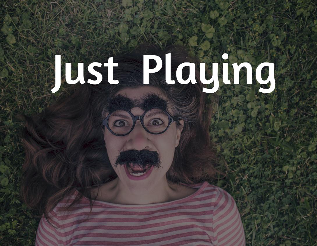 Justplaying