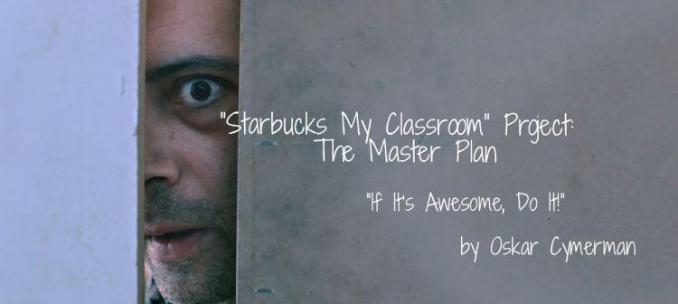 0-StarbucksMyClassroomProjectStarbucksMyClassroom.jpg