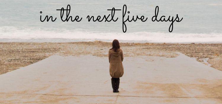 In-the-next-5-days.jpg